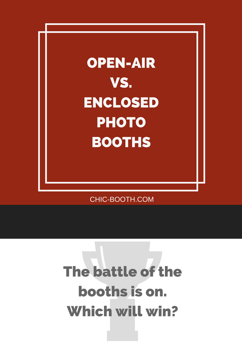 Open-air vs. Enclosed Photobooth